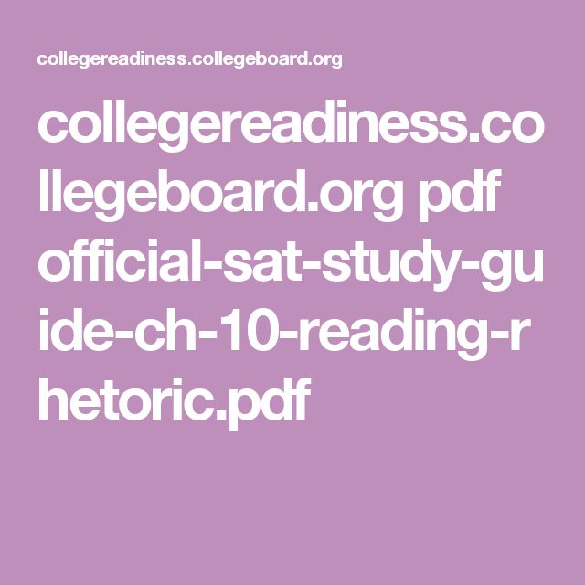 collegereadiness.collegeboard.org pdf official-sat-study-guide-ch-10-reading-rhetoric.pdf