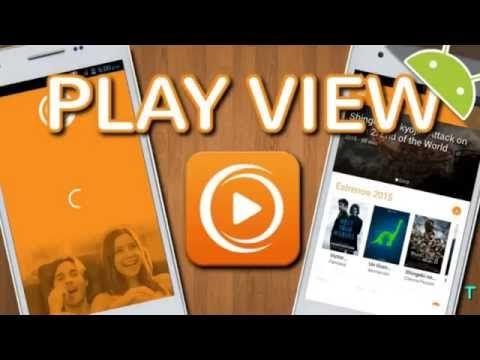 Como ver peliculas gratis con Play View para Android