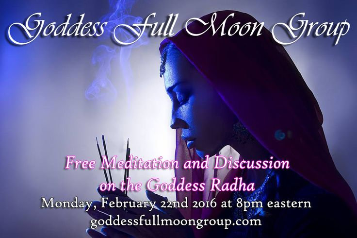 February Full Moon Goddess Radha for Goddess Full Moon Group - Join us 2/22! #FullMoon