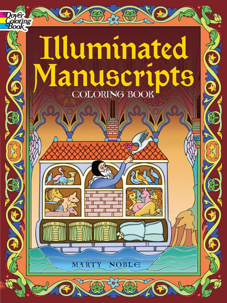 Illuminated Manuscripts Coloring Book Dover Art By Marty Noble Mystery Of History Volume Lesson 25