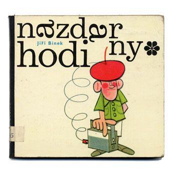 チェコの絵本作家(人物別) Milos Noll / ミロシュ・ノル 「Nazdar, hodiny」1966年