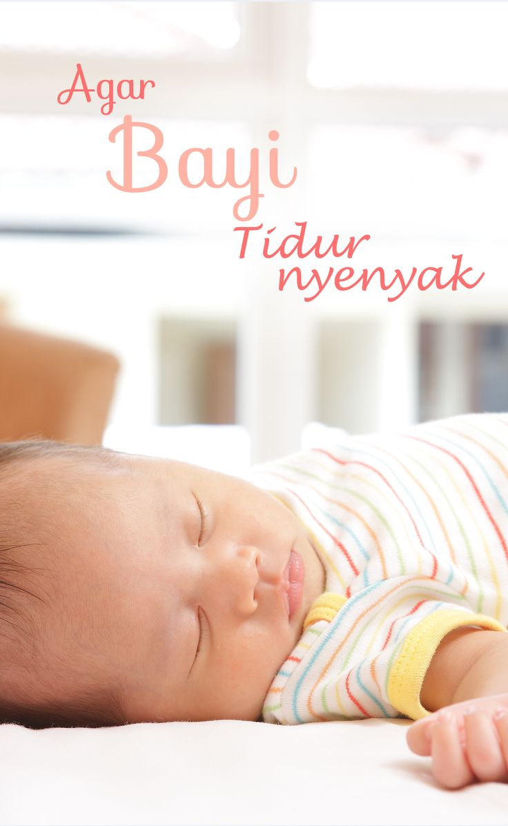 Sederet Tips agar bayi tidur nyenyak :: Tips to make baby sleep soundly :: Tentu Anda ingin bayi Anda tidur nyenyak. Klik gambar untuk tips lengkapnya.