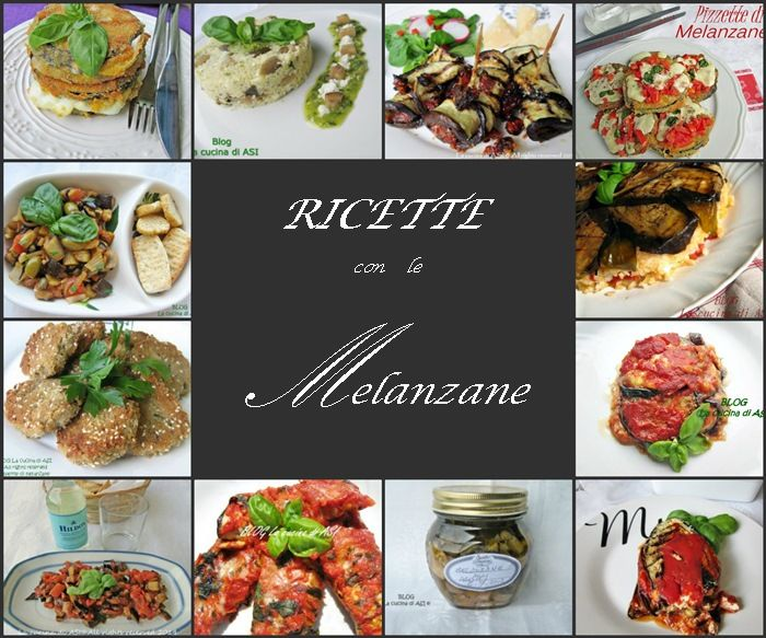 RACCOLTA RICETTE CON LE MELANZANE