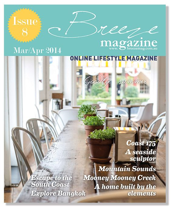 Visit www.breezemag.com.au to read the latest issue 8 of Breeze Magazine Out Now!