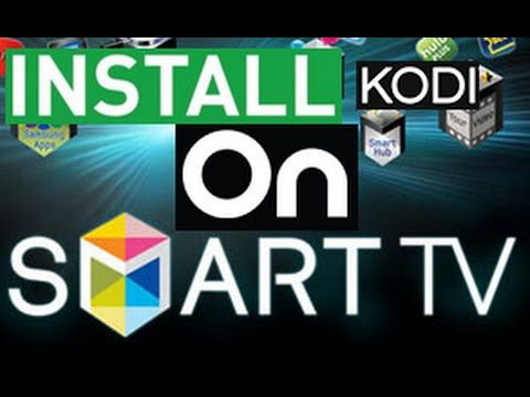 INSTALL KODI DIRECTLY ON YOUR SMART TV - YouTube