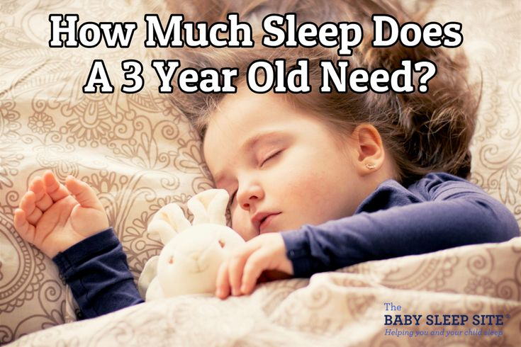 How much sleep does a 3 year old need baby sleep site