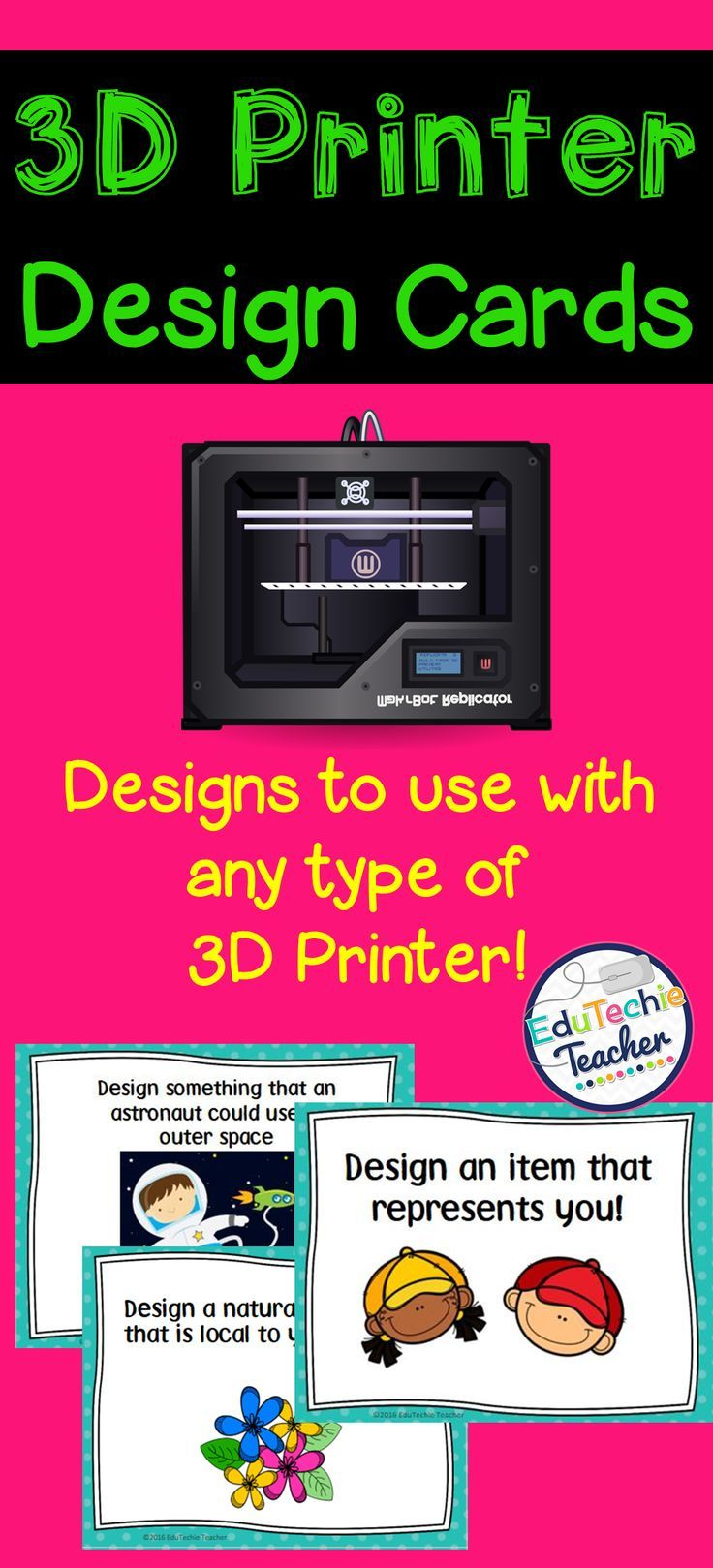 3D Printer Design Cards- Great ideas for students to design using CAD design programs and print on a 3D printer.