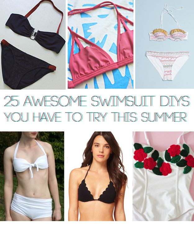 25 Awesome Swimsuit DIYs You Have To Try This Summer: so ideas suck, but many are awesome! :)