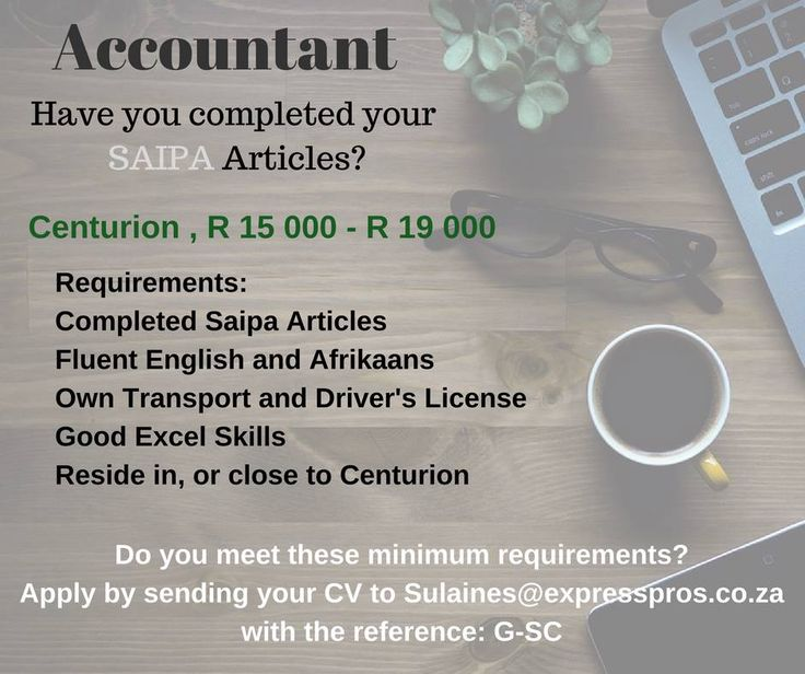 Are you looking for the opportunity to work as an Accountant after completing your SAIPA articles? A Small accounting firm based in Centurion would like to employ a qualified Accountant.
