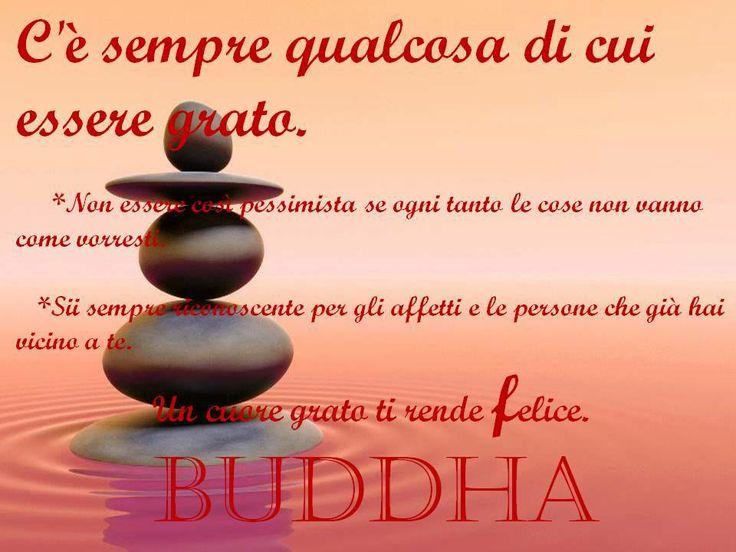 Un cuore grato ti rende #felice. Buddha