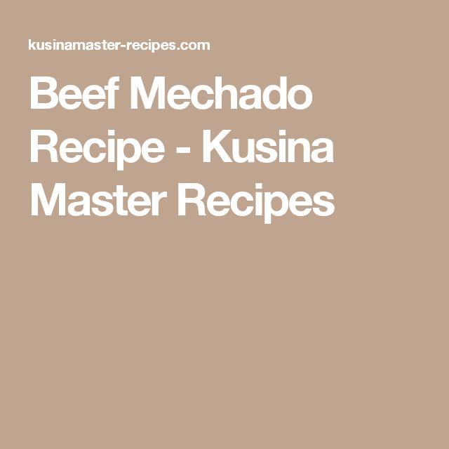 Beef Mechado Recipe - Kusina Master Recipes