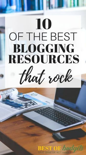Resources | Best of Budgets-These are the best blogging resources ever! Awesome tools that helped me make $8K last month and have your blog booming, getting traffic, and earning money blogging! http://Bestofbudgets.com