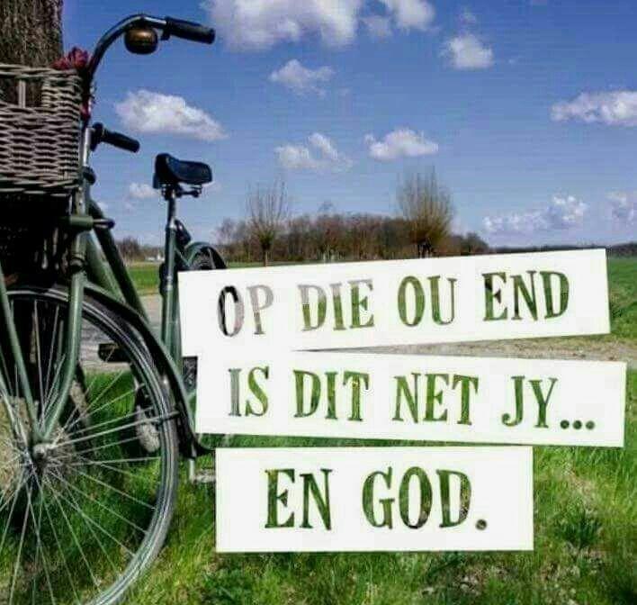 Op die ou end is dit net jy & God... #Afrikaans #2bMe