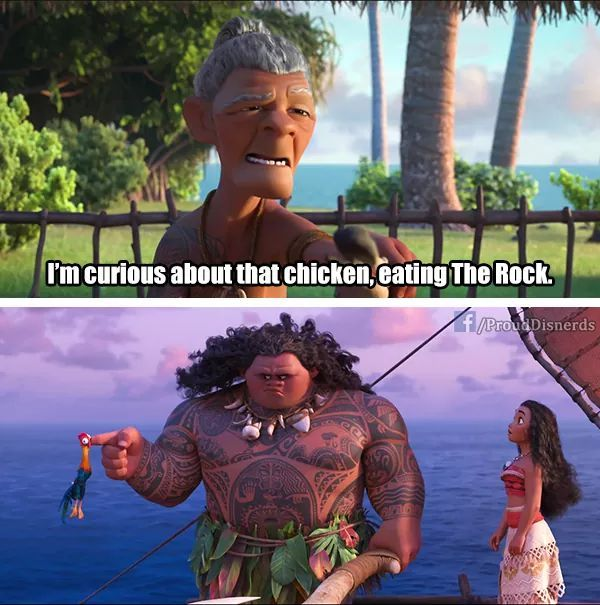 "HAHAHA cause Maui is voiced by Dwayne ""The Rock"" Johnson"