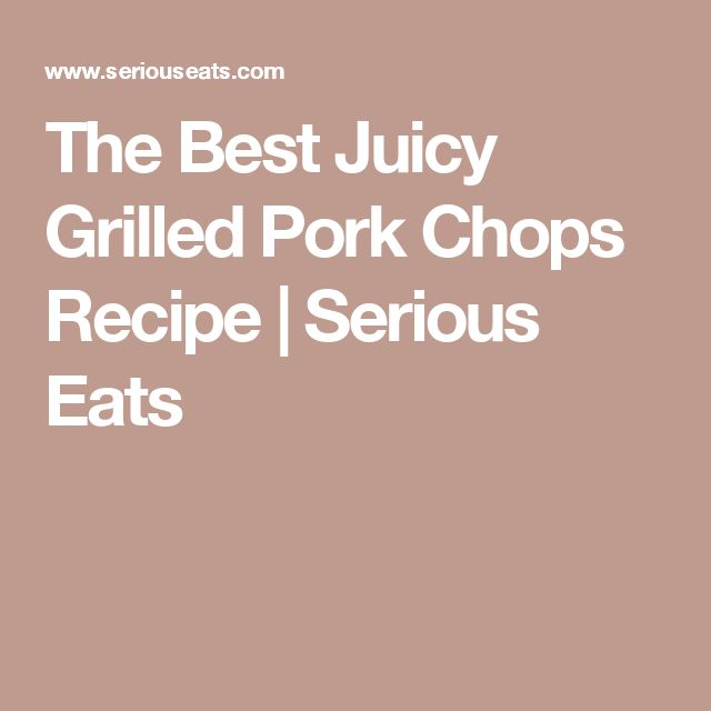 ... Grill Pork Chops on Pinterest | Grilled Pork, Pork and Chops Recipe