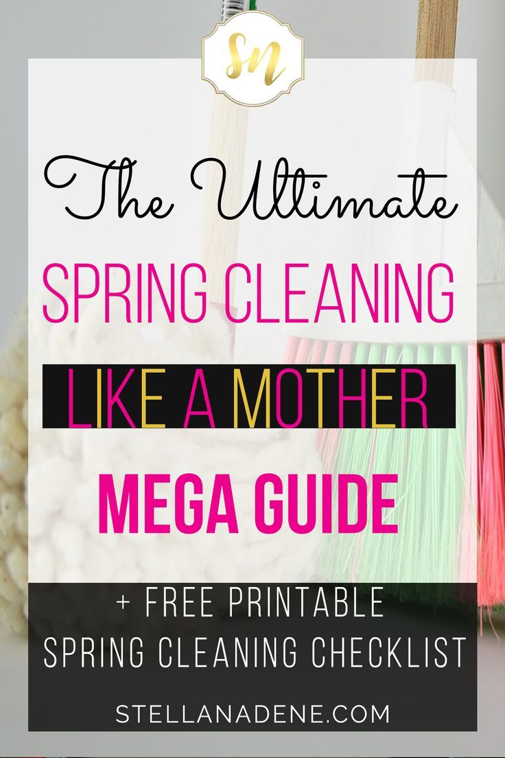 The Mega Guide to Spring Cleaning Your Home Like a Mother | Mummy ...
