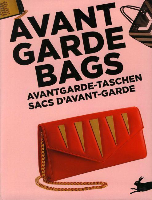 #Diseño / Moda AVANT GARDE BAGS  #Pepin Press