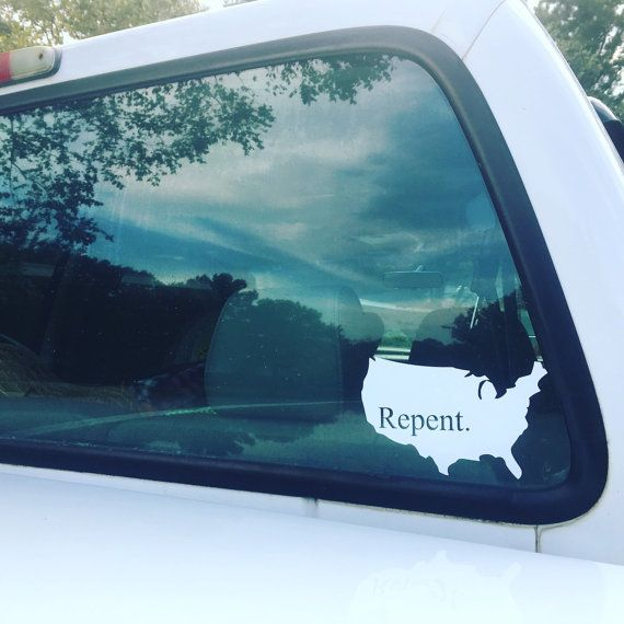 Repent america christian car decal for by momaftergodsownheart