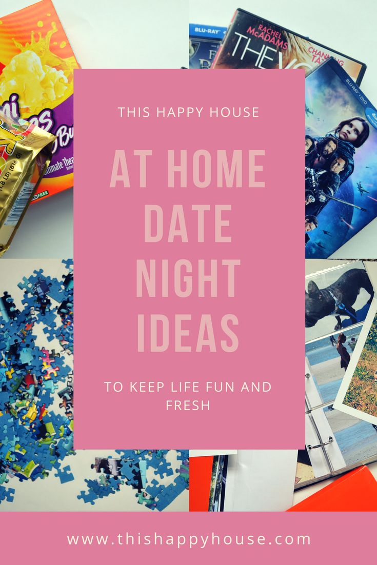 At Home Date Night Ideas To Keep Life Fun and Fresh: For those nights you just can't find a babysitter