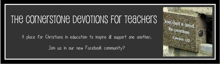Devotions for teachers on this site. Lots of great tips. Has a clip from Joyce Meyer about being a teacher and overcommiting :)