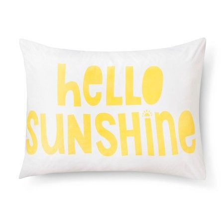 Hello Sunshine Pillowcase - Standard - White - Pillowfort™ : Target