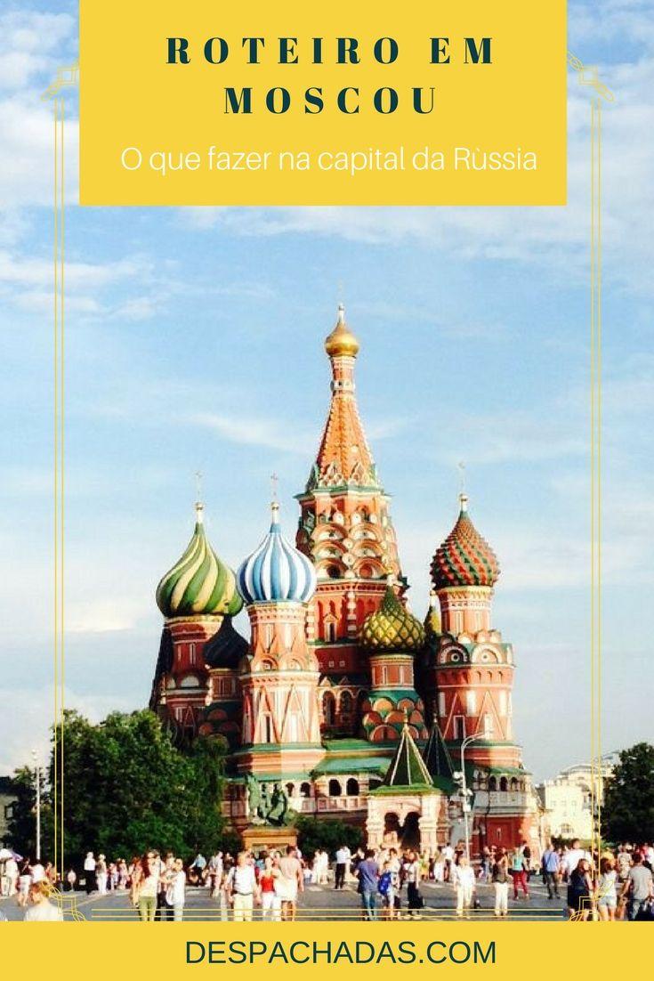 Moscou, capital da Rússia, é uma cidade inesgotável. Palco de tantas guerras, cada cantinho tem uma marca e conta uma história.  Para ajudar a planejar sua viagem, fiz esse post com sugestões do que fazer em 1, 2 ou 3 dias em Moscou. Moscow, Moscou, Rússia, Capital, Cultura, História, Igreja.