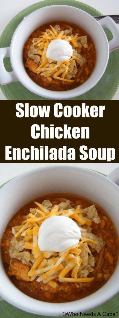 Slow Cooker Chicken Enchilada Soup | Recipe | A Restaurant, Enchilada ...