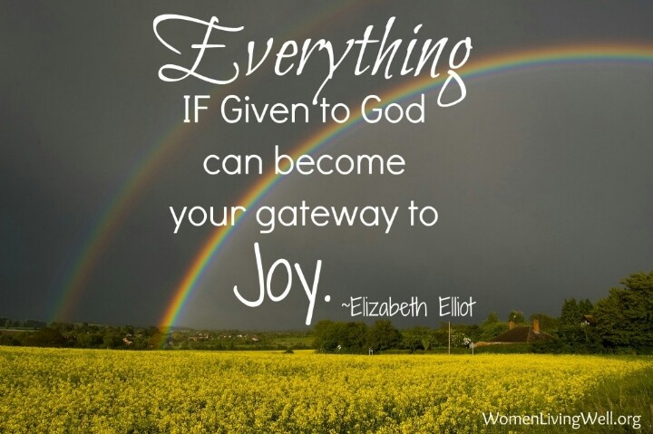 Give everything to God.