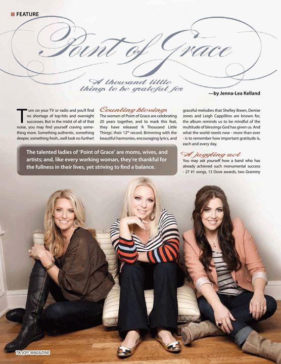 Article on Point of Grace in May 2014 issue of JOY! magazine, http://beautyforashes.co.za/wp-content/uploads/2014/04/Point-of-Grace-Beauty-for-Ashes-spread.pdf