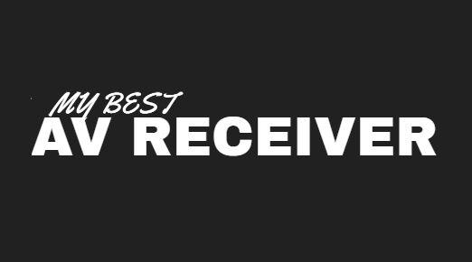 My Best AV Receiver | AV Receiver Reviews & Ratings
