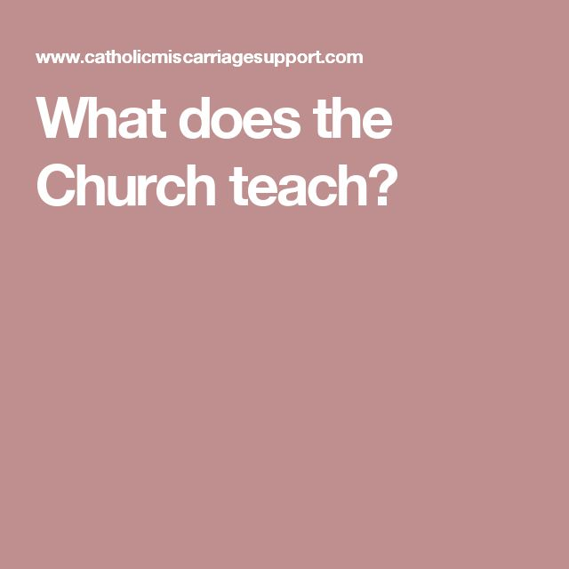 What does the Church teach?