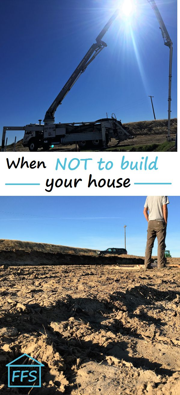 When NOT To Build Your House. Keep This In Mind When Building Your Own Home