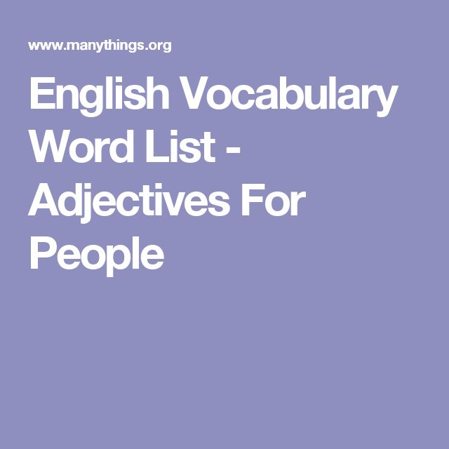 English Vocabulary Word List - Adjectives For People