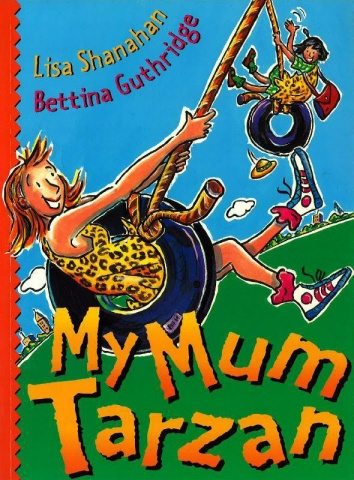Mum is a princess, an astronaut, Tarzan. Her family loves her fantastic imagination. Some people say that she will never grow up and, with any luck, they could be right!  Another wonderful read-aloud story from the author of BEAR AND CHOOK, with pictures that will make you laugh. Read it to your mum tonight (or let her read it herself).