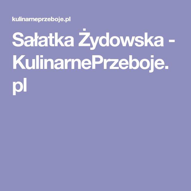 Sałatka Żydowska - KulinarnePrzeboje.pl