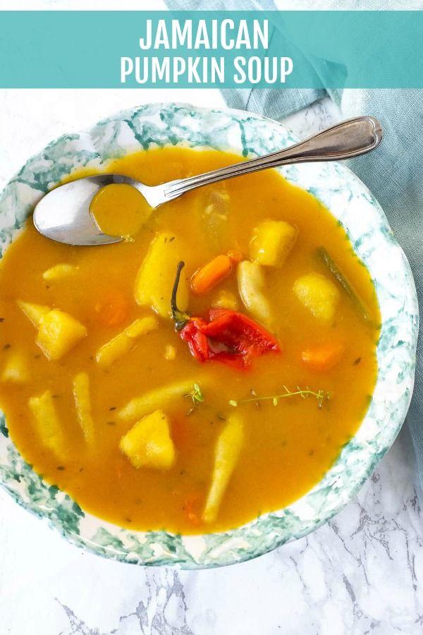 Vegan Pumpkin Soup Jamaican Style Recipe In 2018 My Weekly Menu