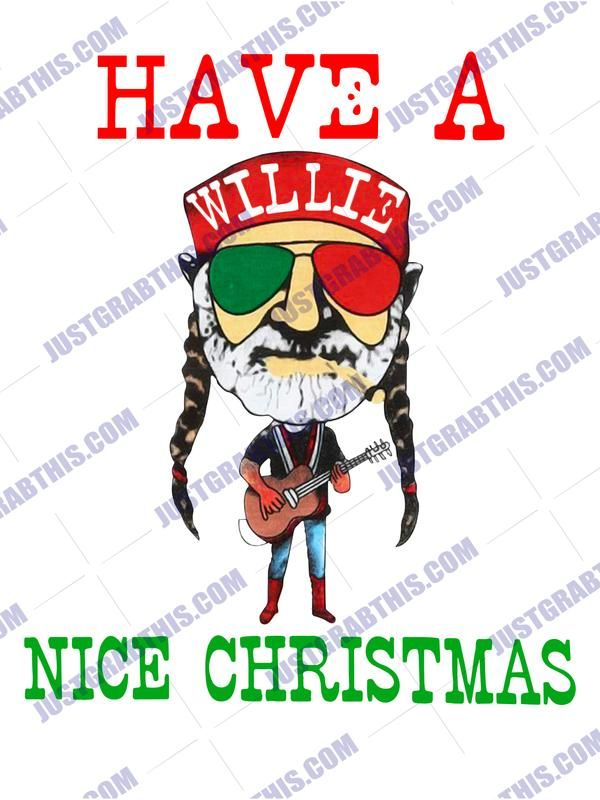 Download Have A Willie Nice Christmas SVG Files For Silhouette ...