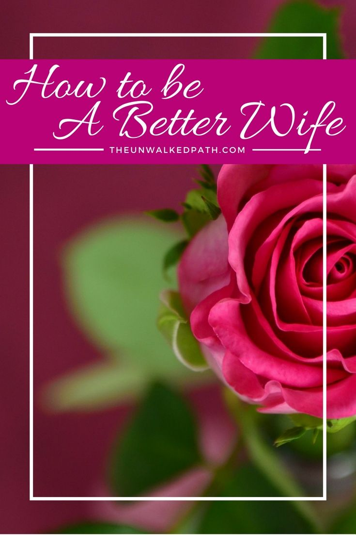 40 Ways you can be a better wife and partner to your spouse