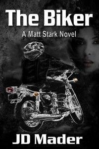 Book Brief: The Biker (A Matt Stark Novel)