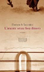 L'amante senza fissa dimora - Carlo Fruttero e Franco Lucentini - edizioni del Fontego ...Look, look, Mr. Silvera!...