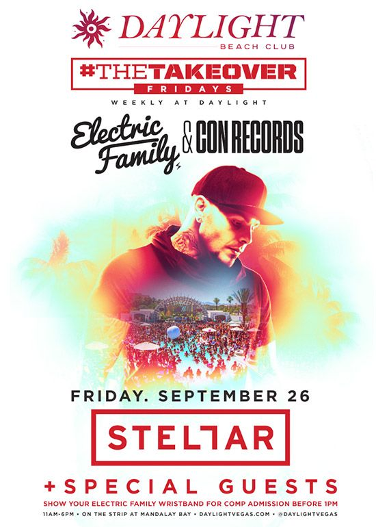You will want to party at Daylight Beach Club inside Mandalay Bay for #THETAKEOVER Fridays featuring Stellar this Friday, September 26th.