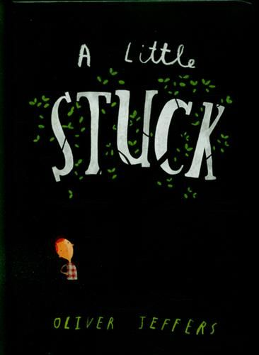 A specially adapted board book edition of Oliver Jeffers laugh-out-loud classic Stuck.