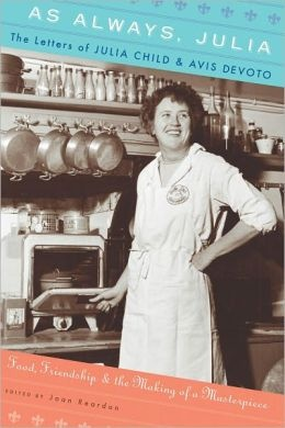 With her outsize personality, Julia Child is known around the world by her first name alone. But despite that familiarity, how much do we really know of the inner Julia?   Now more than 200 letters exchanged between Julia and Avis DeVoto, her friend and unofficial literary agent memorably introduced in the hit movie Julie  Julia, open the window on Julia's deepest thoughts and feelings. This riveting correspondence, in print for the first time, chronicles the blossoming of a unique and…