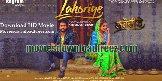 Lahoriye (2017) Full Punjabi Movie Download HD Mp4 720p Torrents by Amrinder Gill | Sargun Mehta