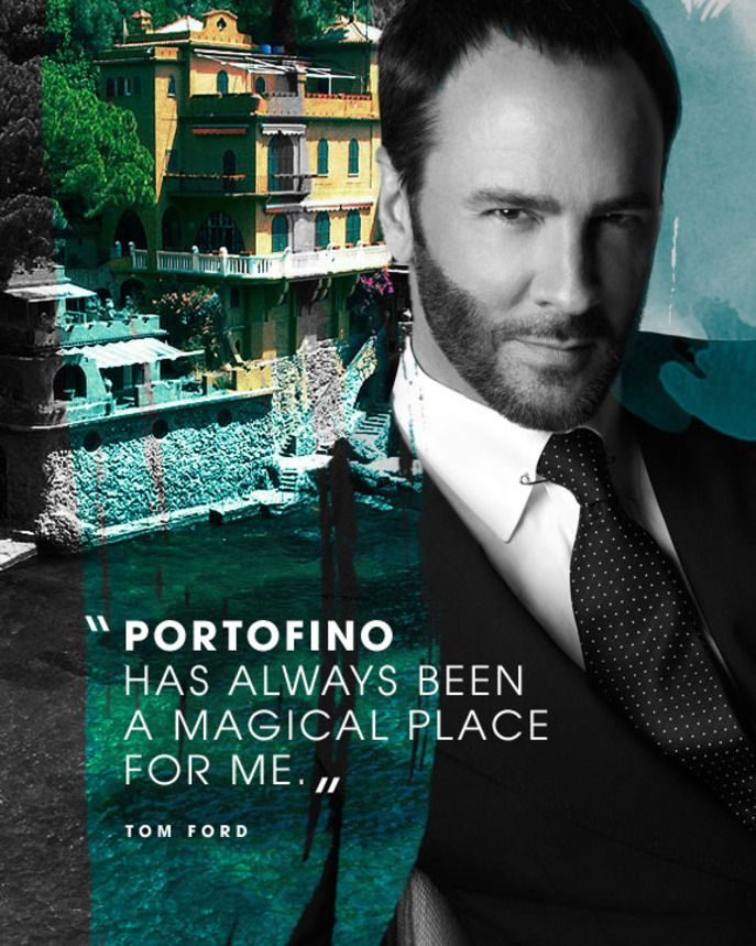 Tom Ford Reflects On His Visits To Portofino Italy The