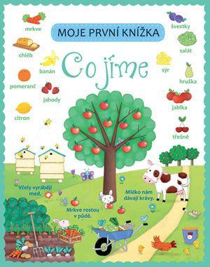 Nakladatelství Svojtka & Co. - Moje první knížka – Co jíme