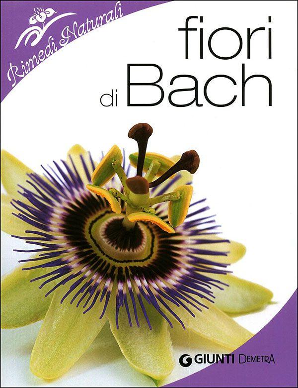 """""""Fiori di Bach"""", Firenze, Giunti Demetra, 2009. http://www.fabionocentini.it"""