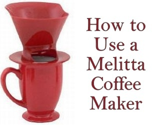 Coffee Maker Outlet Blog: How to Use a Melitta One Cup Coffee Maker
