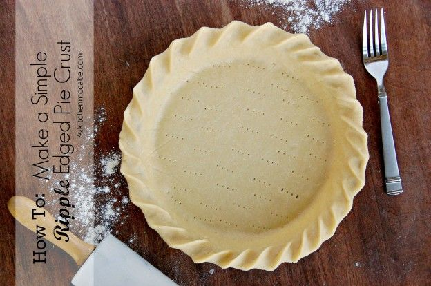 The Kitchen McCabe: How to make a Simple Ripple Edged Pie Crust