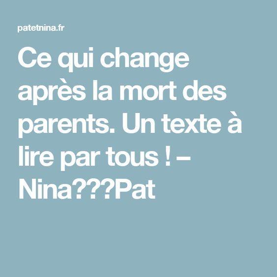 Ce qui change après la mort des parents. Un texte à lire par tous ! – Nina✩❤✩Pat